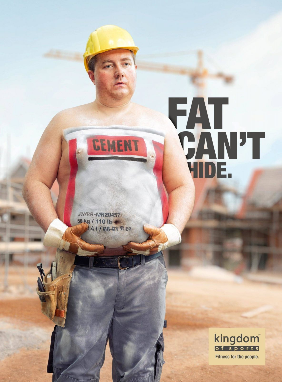 Fat can't hide. Kingdom of Sports Campaign Advertising