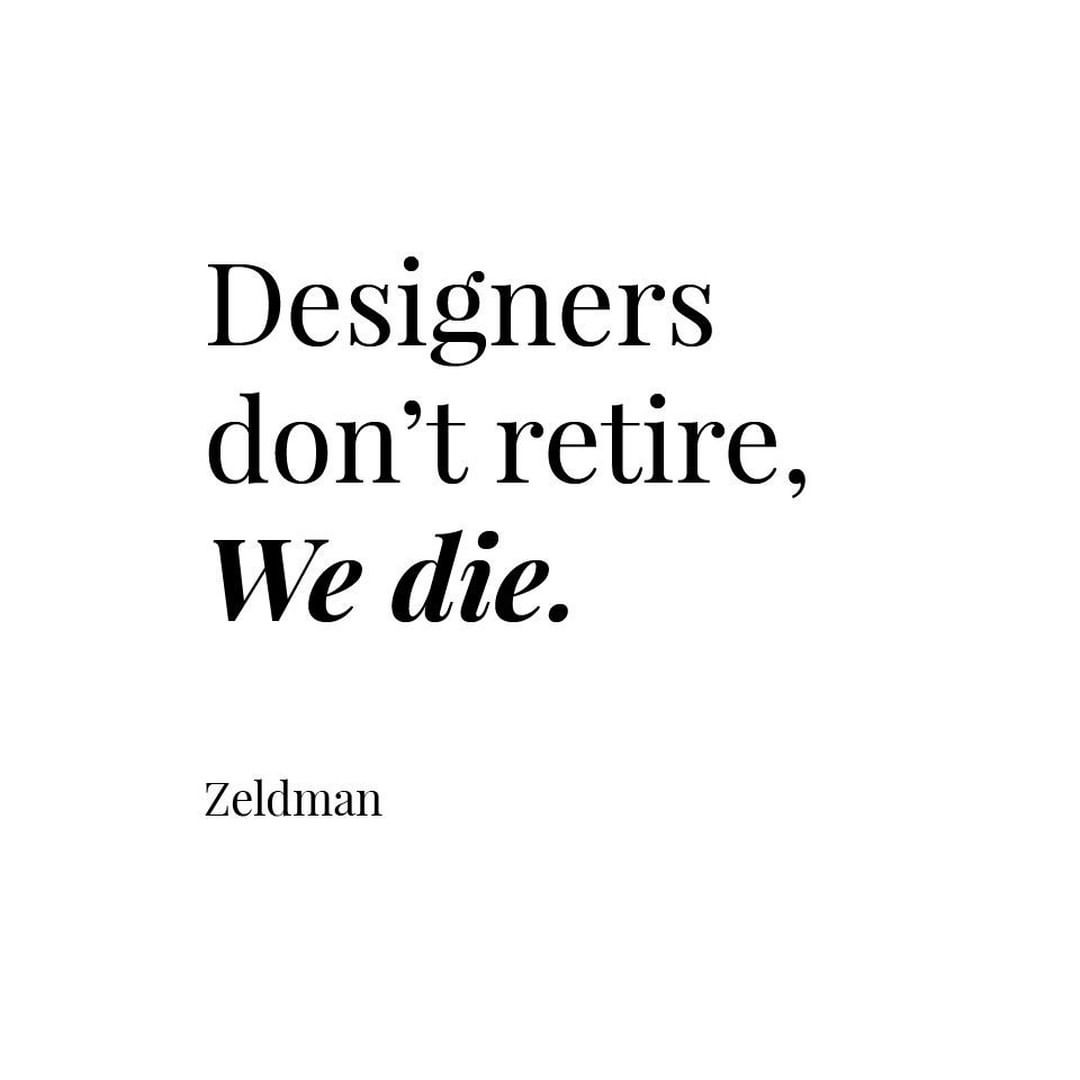 Designers are alive in their works